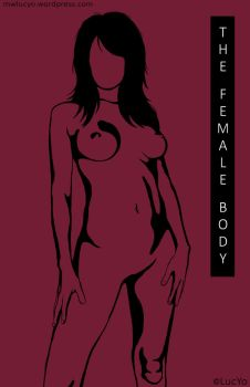 the female body by MwLucYo