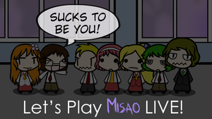 Let's Play Misao LIVE (Accidently) Title Card by Spaztique
