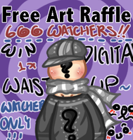 600 Watchers Free Art Raffle [CLOSED] by JeanaWei