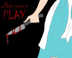 Alice Wants to Play... by Heartless-Eyes