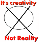 It's creativity Not Reality by SukiiViolentine