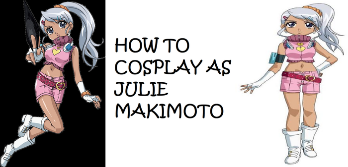 How to Cosplay as Julie Makimoto by Prentis-65