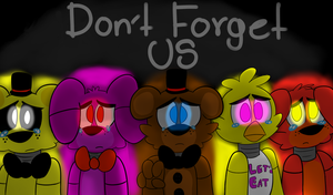 Dont Forget Us by DrawsNStuff
