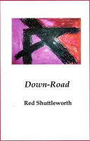 Down-Road by RedShuttleworthPoet