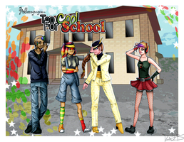 Too Cool for School by Super-kip