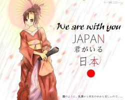 We are with you Japan by Neywa