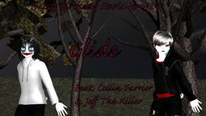 MMD Creepypasta - Glide Feat. Collin + Jeff by Stormtali