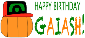 Happy Birthday Gaiash! by jacobyel