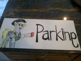 MLP Party Signs - Derpy's Parking by shrivak