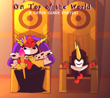 .:On Top of the World:. by DarkwingSnark