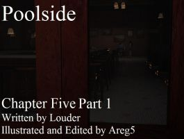 Poolside  - Chapter Five Part 1 by areg5
