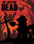 MLP - The Trotting Dead by caycowa