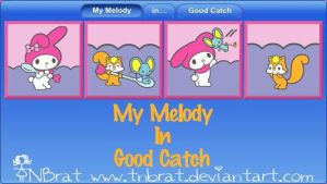 My Melody In Good Catch by TNBrat