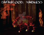 DarkBlood Madness Poster by AmzyTheChangeling