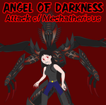 Angel of Darkness - Attack of Mechatherious by Daizua123