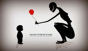 Beware the Friendly Stranger by owlehh