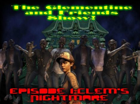 The Clementine and Friends Show! Episode 1 by jgjr1051