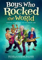 Boys Who Rocked the World by mscorley