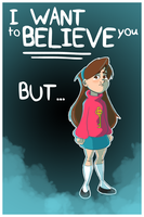 Gravity Falls: I Want to Believe by Charlemage