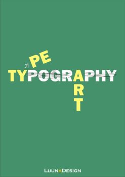 Type wit Art is TYPOGRAPHY by LUNNAWWW