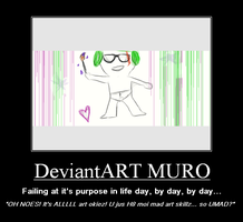 Demotivator - The Muro Artist by lollirotfest