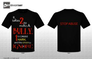 STOP Bullying/Abuse T-shirt Contest Entry by ZahrahLeona