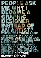Why I Became A Designer by DavieBaby