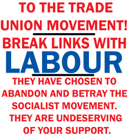 Break Links with Labour by Party9999999