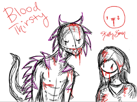 Blood Thirsty by GrimKreaper