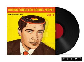 Boring Songs for Boring People vol 1 by roberlan