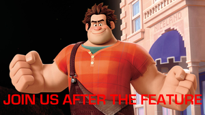 Wreck-It Ralph - Join Us After the Feature by MikeEddyAdmirer89