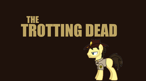 The Trotting Dead by Phebomenon