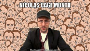 Nostalgia Critic Nicolas Cage Month! by JohnnyTheEpicChhun