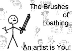 The Brushes of Loathing by muutus