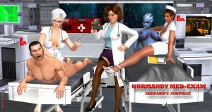 Normandy MED-EXAM  Shepard's Surprise   10-17-2014 by blw7920
