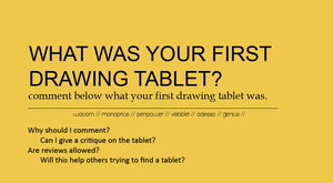What Was Your First Drawing Tablet? by IncompetentEgoist