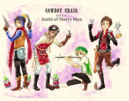 {COWBOY CRAIG and his GUILD OF MERRY MEN} by OutskirtsOfInsanity