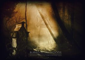 Buried In The Woods by D3vilusion