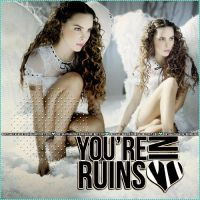 +You're in ruins. by PartywithDemetria