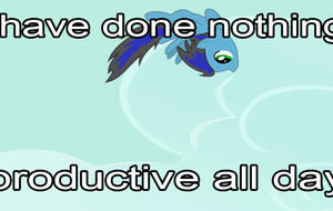 I have done nothing productive all day by Atmospark