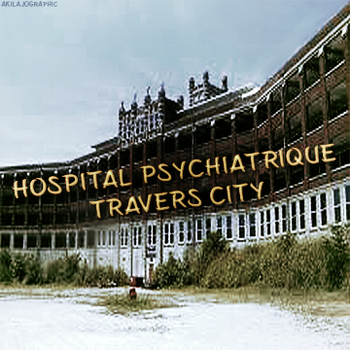RPG Hospital Psychiatrique Travers City by AkilajoGraphic
