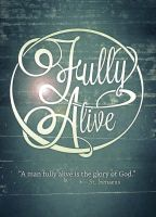 Fully Alive by ti-DESIGN