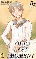 "Hetalia ""Our Last Moment"" page 1 by aphin123"