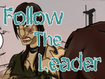 Follow The Leader Page 19 by LochCamaen