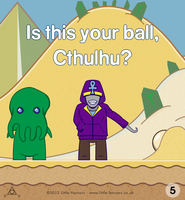 Little Horrors: Cthulhu Has Lost His Ball - Page 5 by Colefrehlen