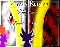 ZR CHAPTER 3 -Friend or Foe? by Seeraphine