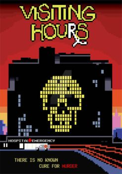 8 Bit Visiting Hours Poster by frankdawg48