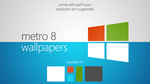 Metro 8 Wallpapers by theIntensePlayer