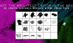 Not The Brightest Crayon in the Box -- 22 Brushes by harmonia