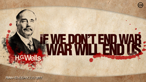 If We Don't End War, War Will End Us by vengeance2u